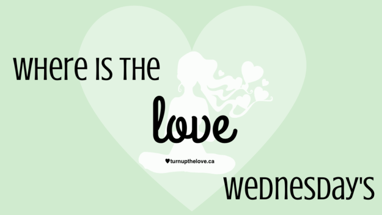 Where is the Love Wednesdays