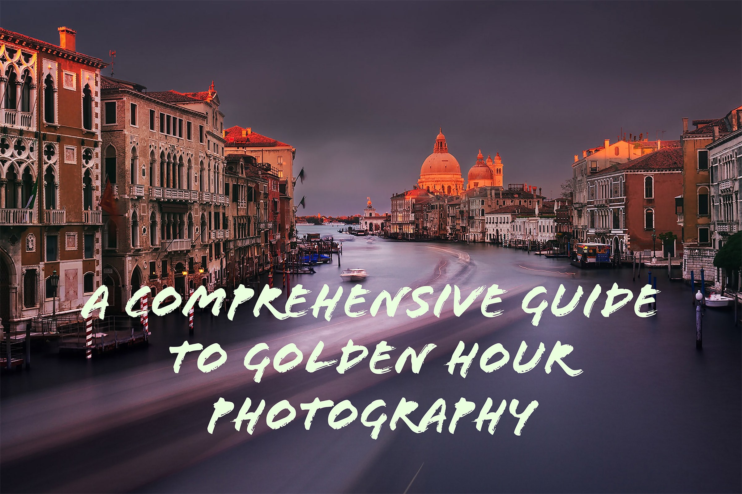 golden hour photography guide