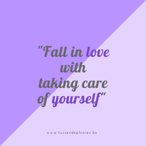 quote_fall-in-love-with-taking-care-of-yourself