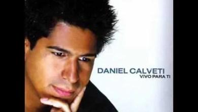 Photo of Daniel Calveti – Venimos A La Fuente