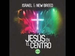 Lee más sobre el artículo Israel Houghton Feat Danilo Montero – Mas y Mas