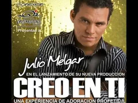 En este momento estás viendo Julio Melgar – Creo En Ti