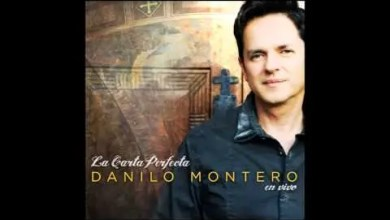 Photo of Dios de Amor – Danilo Montero, La Carta Perfecta