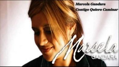 Marcela Gandara - Contigo Quiero Caminar