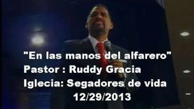 Photo of Pastor Ruddy Gracia – En las manos del alfarero