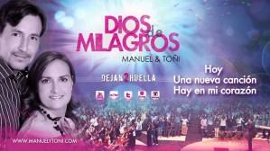 Dios me ha hecho feliz – Manuel & Toñi – Dejan 2 Huella