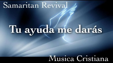 Photo of Tu ayuda me daras – Samaritan Revival