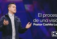 Cashito Luna - El proceso de ver realizada una visión