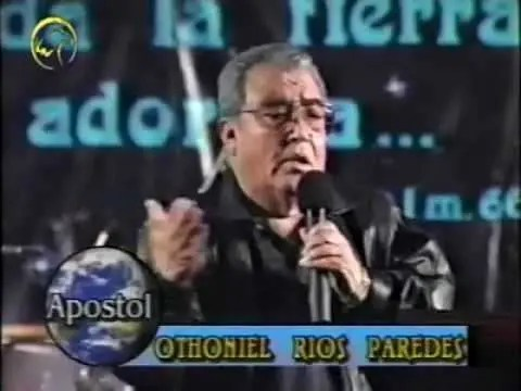 La mision de Dios en la tierra – Apostol Dr. Othoniel Rios Paredes