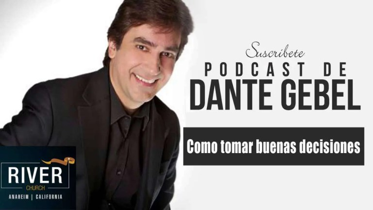 Como tomar buenas decisiones – Dante Gebel