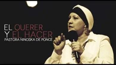 Photo of Pastora Ninoshka de Ponce – El querer y el hacer