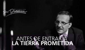Lee más sobre el artículo Antes de entrar a la tierra prometida – Andrés Panasiuk