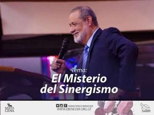 Lee más sobre el artículo El Misterio del Sinergismo, Parte 1 – Apostol Sergio Enriquez