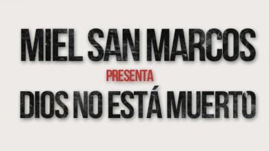 Photo of Miel San Marcos – Dios No Está Muerto 2