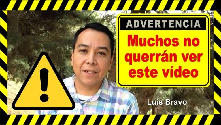 Muchos no querrán ver este vídeo – Luis Bravo