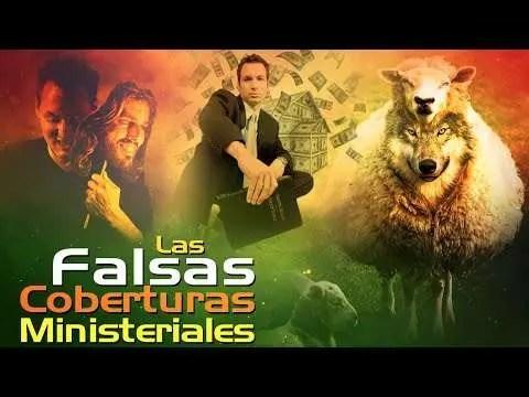 Las Falsas Coberturas Ministeriales – Edwin Garcia