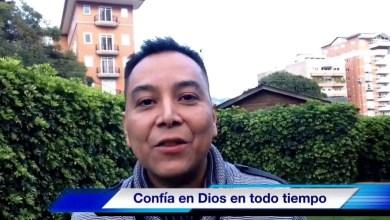 Photo of Confia en Dios en todo tiempo – Luis Bravo