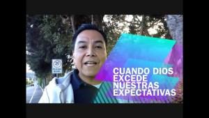 Lee más sobre el artículo Cuando Dios excede nuestras expectativas – Luis Bravo