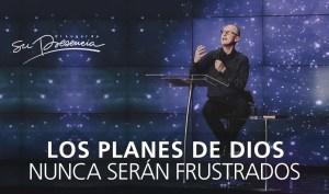 Lee más sobre el artículo Los planes de Dios nunca serán frustrados – Andrés Corson