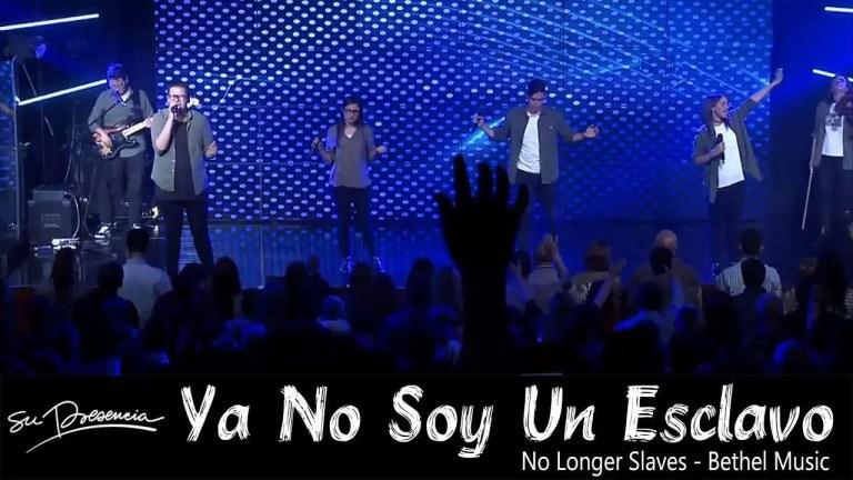 No Longer Slaves – Bethel Music – Cover Español, Su Presencia