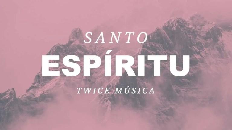 Holy Spirit – Jesus Culture, Cover en español Twice