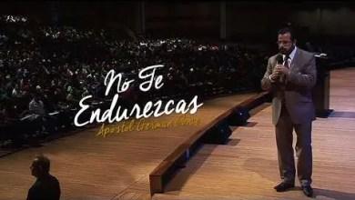 Photo of No Te Endurezcas – Apóstol German Ponce