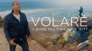 Lee más sobre el artículo Volaré – T-Bone, feat. Marcos Witt