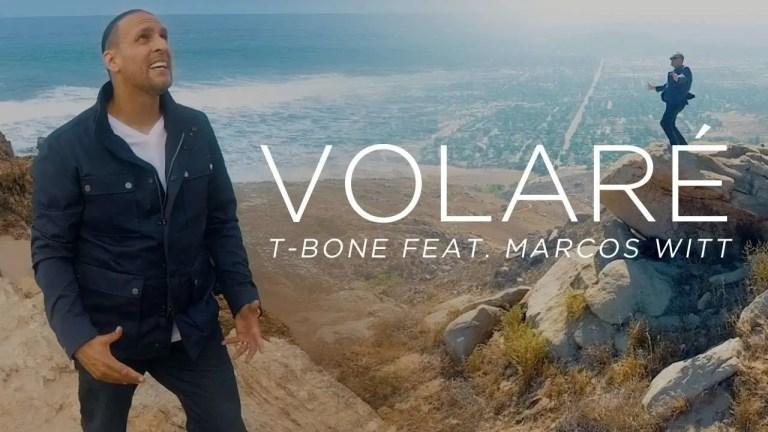 Volaré – T-Bone, feat. Marcos Witt