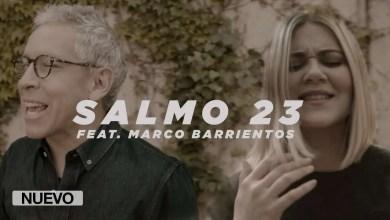 Photo of Un Corazón feat. Marco Barrientos – Salmo 23 (Video oficial)