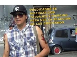Lee más sobre el artículo Predicador llega disfrazado con tatuajes y piercing (Experimento social)