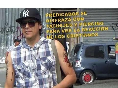En este momento estás viendo Predicador llega disfrazado con tatuajes y piercing (Experimento social)