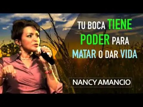 Tu boca tiene poder para matar o dar vida – Profeta Nancy Amancio