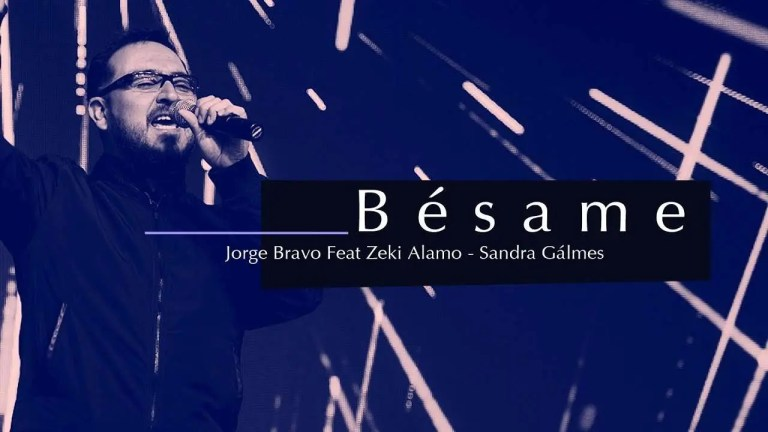 Bésame – Jorge Bravo feat. Zeki Alamo & Sandra Galmes