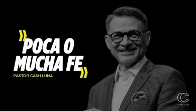 Pastor Cash Luna - Poca o mucha fe