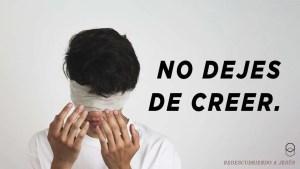 Lee más sobre el artículo No dejes de creer – Horizonte Ensenada