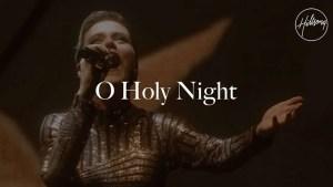 Lee más sobre el artículo O Holy Night – Hillsong Worship, Live