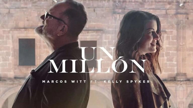 Marcos Witt – Un Millón Ft. Kelly Spyker (Música Más Vida)