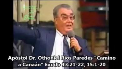 Photo of Los Desiertos Del Cristiano – Apostol Othoniel Rios Paredes