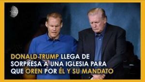 Lee más sobre el artículo Donald Trump llega de sorpresa a una iglesia para pedir oración