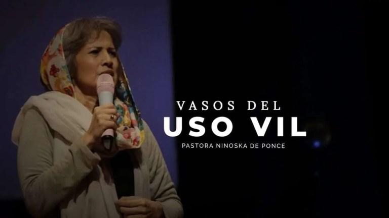 Vasos de uso vil – Ninoshka de Ponce