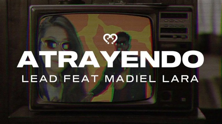 Atrayendo – Lead Feat Madiel Lara