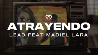 Photo of Atrayendo – Lead Feat Madiel Lara