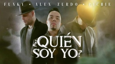 Photo of Alex Zurdo – ¿Quién Soy Yo? Ft Funky & Pichie T7 (Video Oficial)