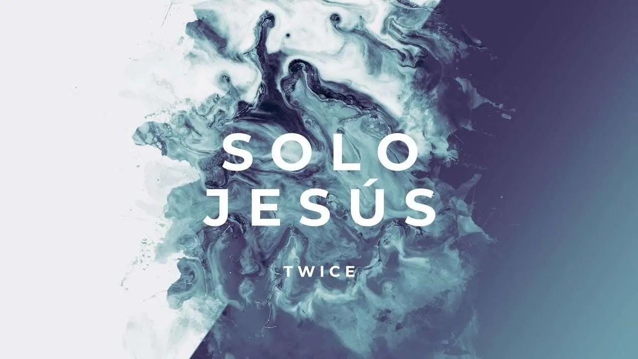 Lee más sobre el artículo Solo Jesús (Lyric Video) (Hillsong Worship – No One But You en español) – Twice Musica