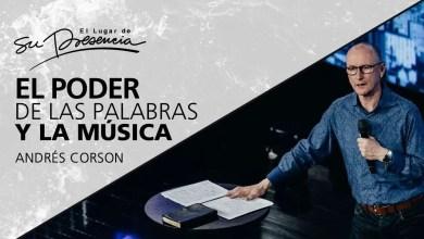 Photo of El poder de las palabras y de la música – Andres Corson