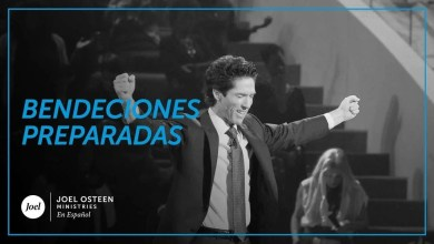 Photo of Bendiciones preparadas para usted – Joel Osteen