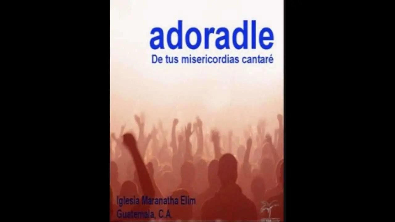 Lee más sobre el artículo Grande el Señor el es santo y justo – Maranatha Elim, Adoradle