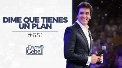 Photo of Dime que tienes un plan – Dante Gebel