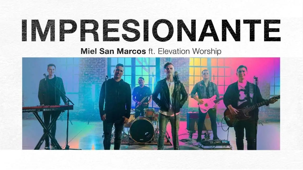 Lee más sobre el artículo Impresionante – Miel San Marcos feat Elevation Worship