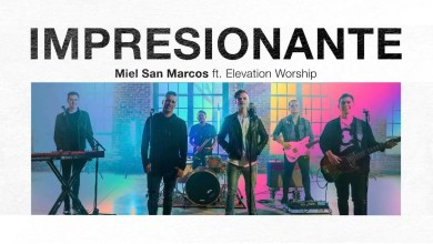 Photo of Impresionante – Miel San Marcos feat Elevation Worship